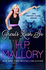 Ghouls Rush In (The Peyton Clark Series Book 1) Kindle Edition