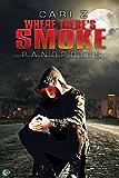 Where There's Smoke (Panopolis Book 1)