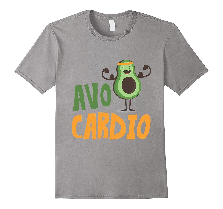 5a4388c9 Avo Cardio Avocado Funny Fitness T-Shirt-TH - TEEHELEN