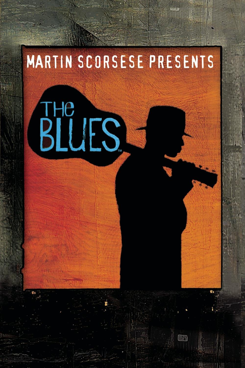Martin Scorsese presents The Blues - A Musical