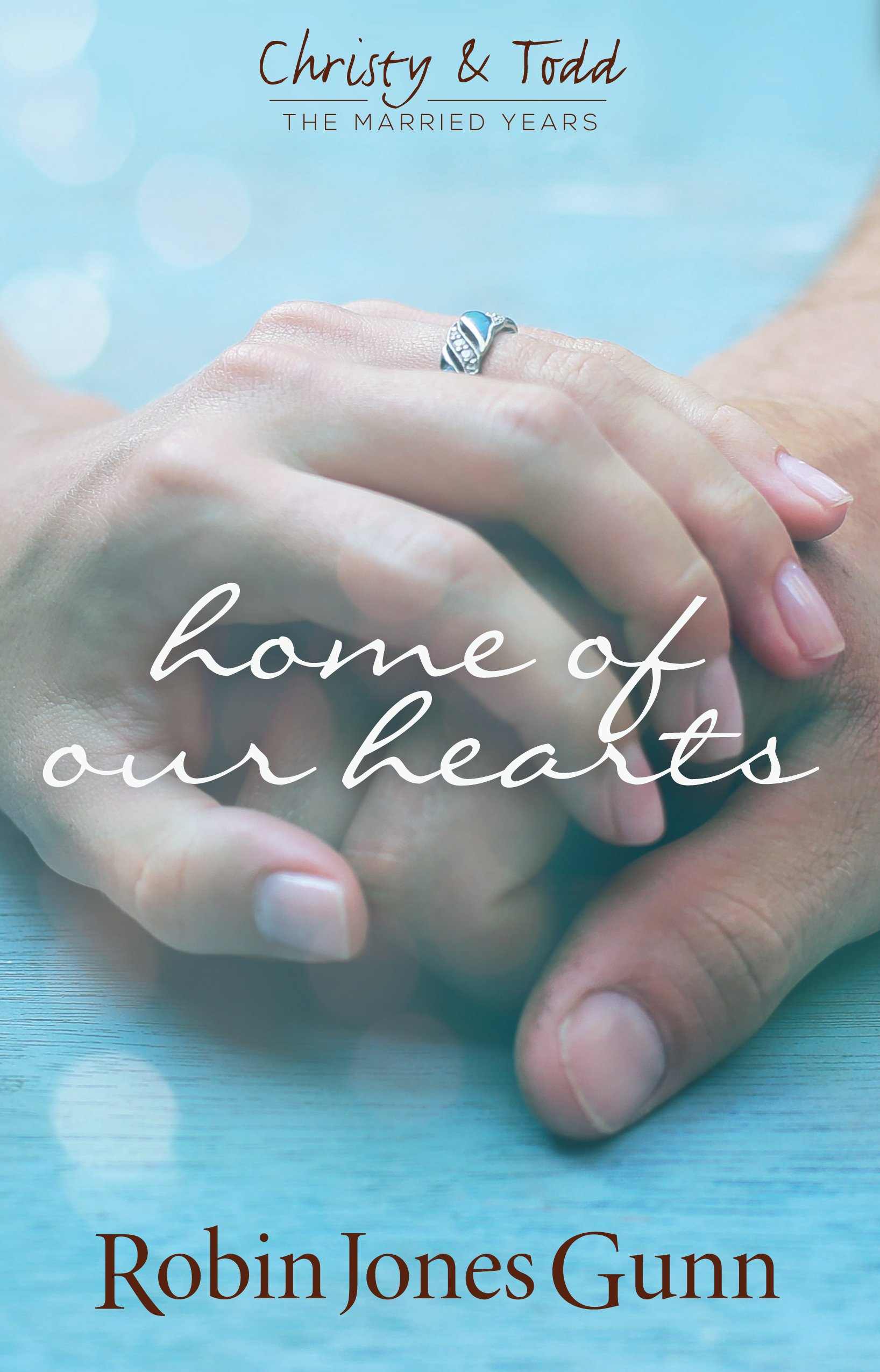 Read Online Home of Our Hearts (Christy & Todd, the Married Years) pdf
