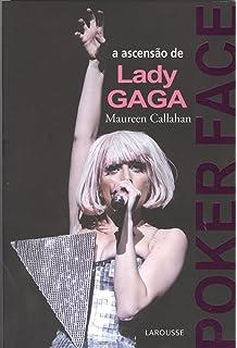 b9a1b41f7 Lady Gaga - Livros na Amazon Brasil- 9788537006139