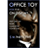 Office Toy - On Display : First Time Gay BDSM Humiliation Power Play (Series Book Four)