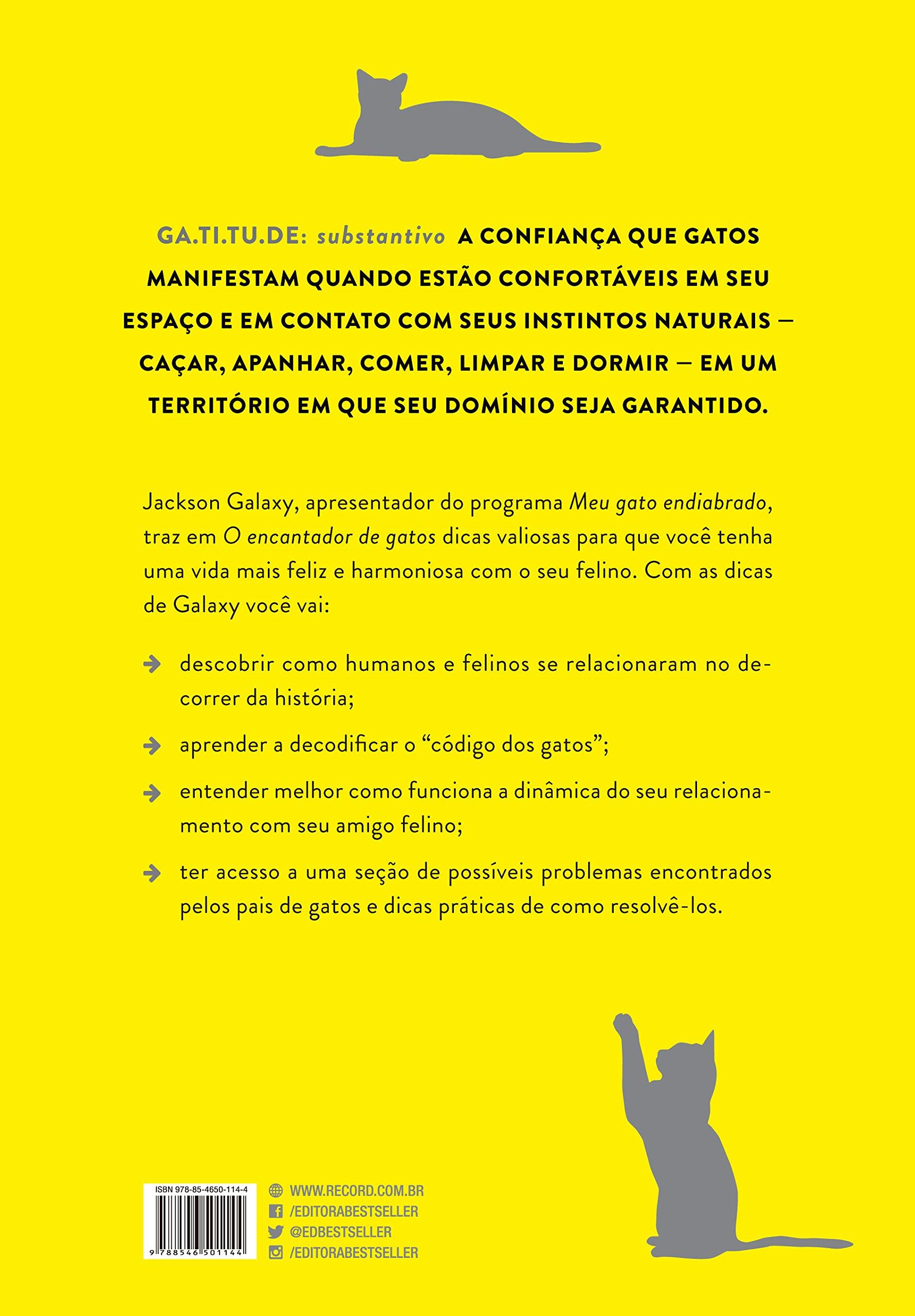 O Encantador de Gatos. O Guia Definitivo Para a Vida com Seu Felino (Em Portugues do Brasil): Jackson Galaxy e Mikel Delgado: 9788546501144: Amazon.com: ...