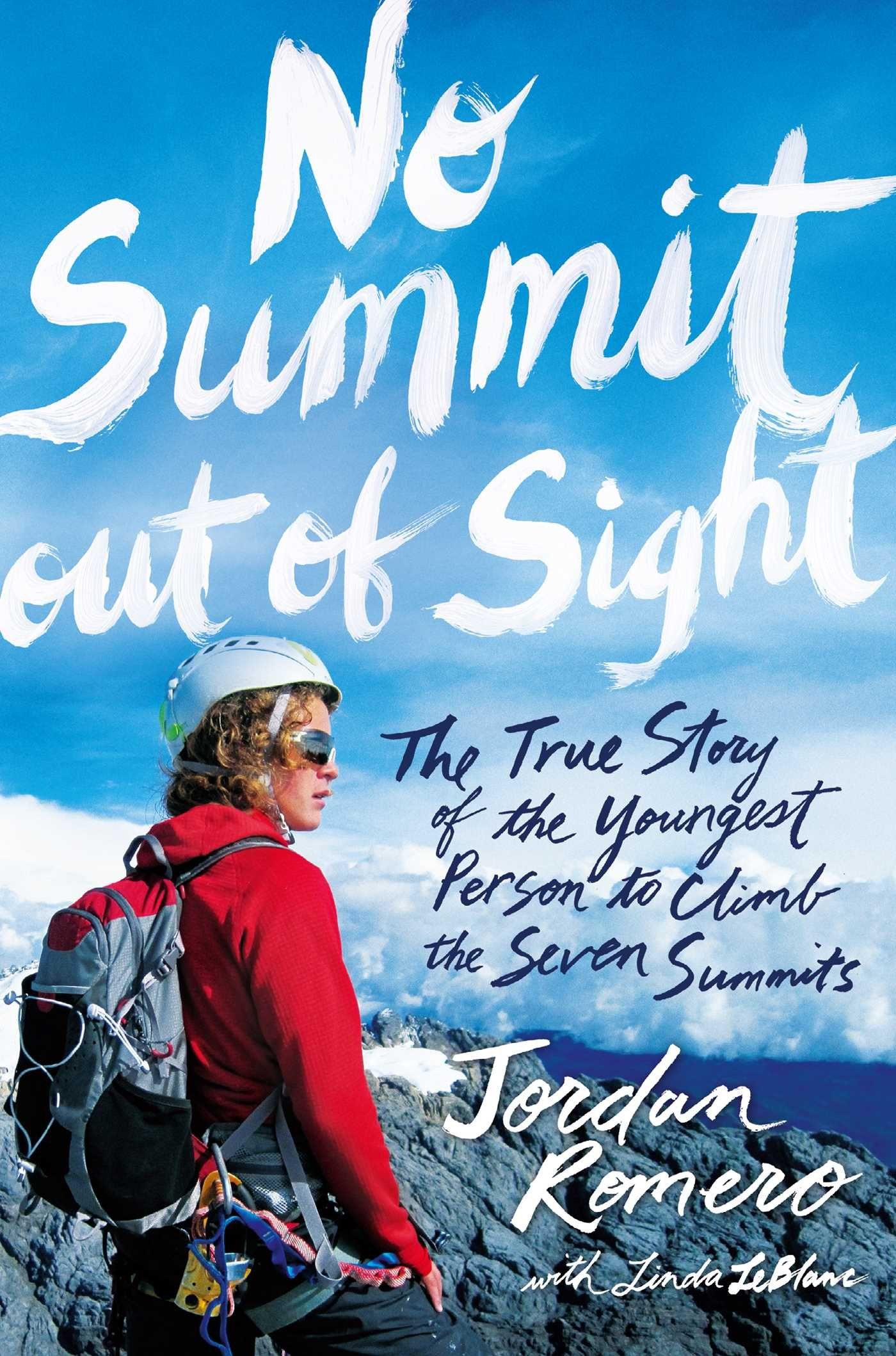 Cover of book No Summit Out of Sight by Jordan Romero