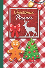 Christmas Planner: Wonderful Christmas Planner With Happy Gingerbread Man and Christmas Tree Paperback