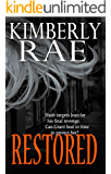"""Restored: Freedom is Within Reach: """"...full of intense emotions, quick scene changes, and elaborate plotting."""" - Publishers Weekly (The Shredded Series Book 3)"""