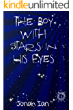 The Boy With Stars In His Eyes: Only the ruthless or most daring can survive
