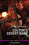 Colton's Covert Baby (The Coltons of Roaring Springs)