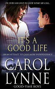 It's a Good Life (Good-Time Boys Book 5)