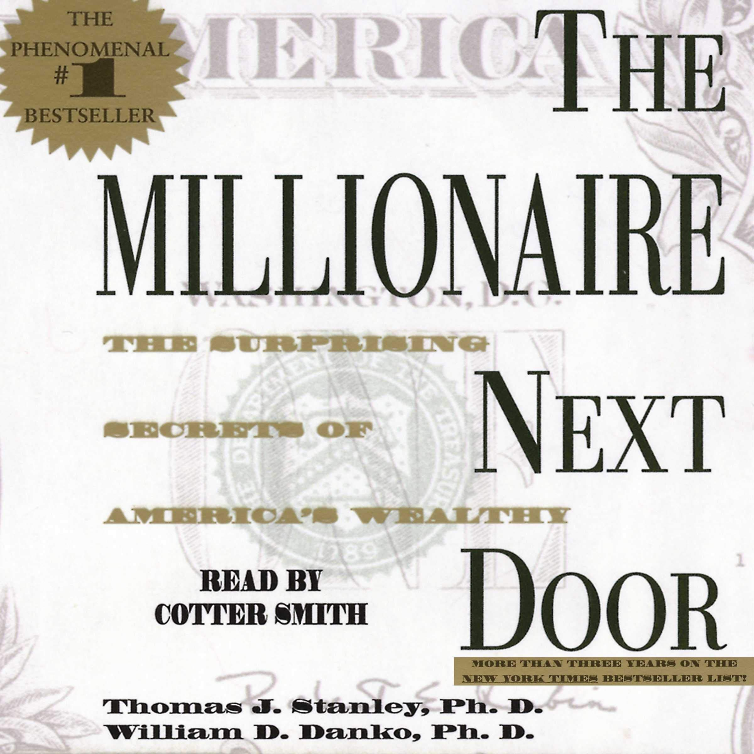 The Surprising Secrets of Americas Wealthy The Millionaire Next Door