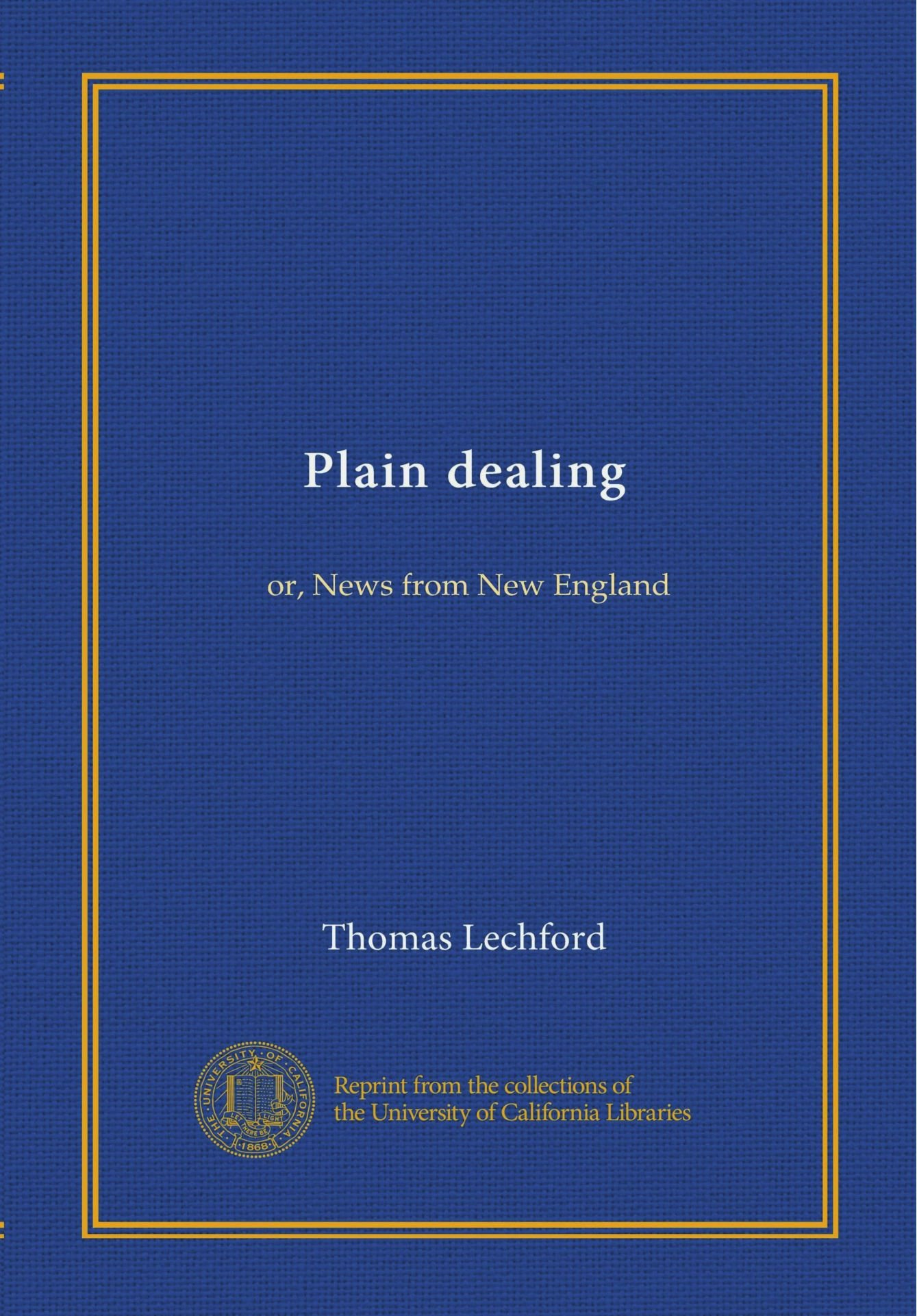 Download Plain dealing: or, News from New England ebook