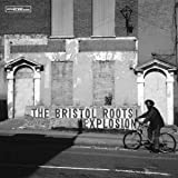 The Bristol Roots Explosion