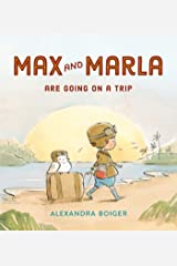 Max and Marla Are Going on a Trip Kindle Edition