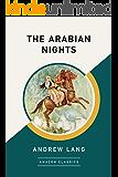 The Arabian Nights (AmazonClassics Edition) (English Edition)