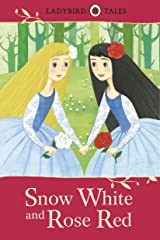Ladybird Tales: Snow White and Rose Red Kindle Edition