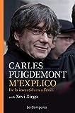 M'explico: De la investidura a l'exili (Catalan Edition)