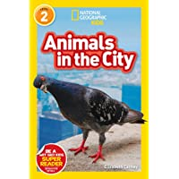 Animals in the City (L2) (National Geographic Readers)