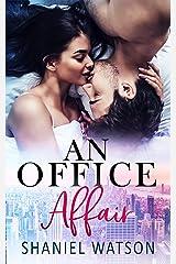 An Office Affair (The Office Affair Series Book 1) Kindle Edition