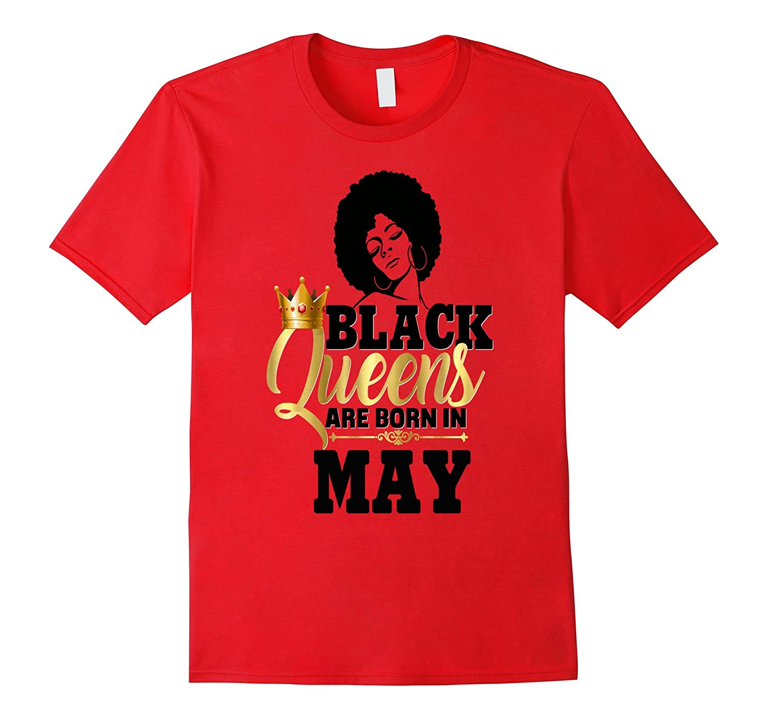 Black Girl Magic Queens Are Born In May Birthday Shirt Gold-CD