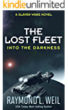 The Lost Fleet: Into the Darkness: A Slaver Wars Novel