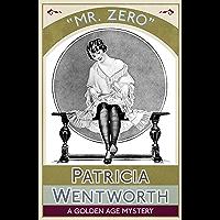 Mr. Zero: A Golden Age Mystery (English Edition)