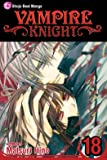 Vampire Knight, Vol. 18 (Volume 18)