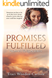 Promises Fulfilled (Promises to Zion Book 5)