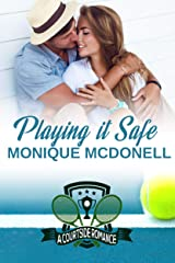 Playing It Safe: A Courtside Romance (Courtside Romance Series Book 2) Kindle Edition