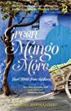 Green Mango More (Mango Chutney Series)