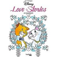 Love stories Disney : 60 coloriages anti-stress