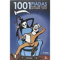 1001 Piadas Para Ler Antes de Morrer… de Rir