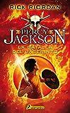 La batalla del laberinto / The Battle of the Labyrinth (Percy Jackson y los dioses del olimpo / Percy Jackson and the…