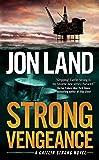 Strong Vengeance: A Caitlin Strong Novel (Caitlin Strong Novels)