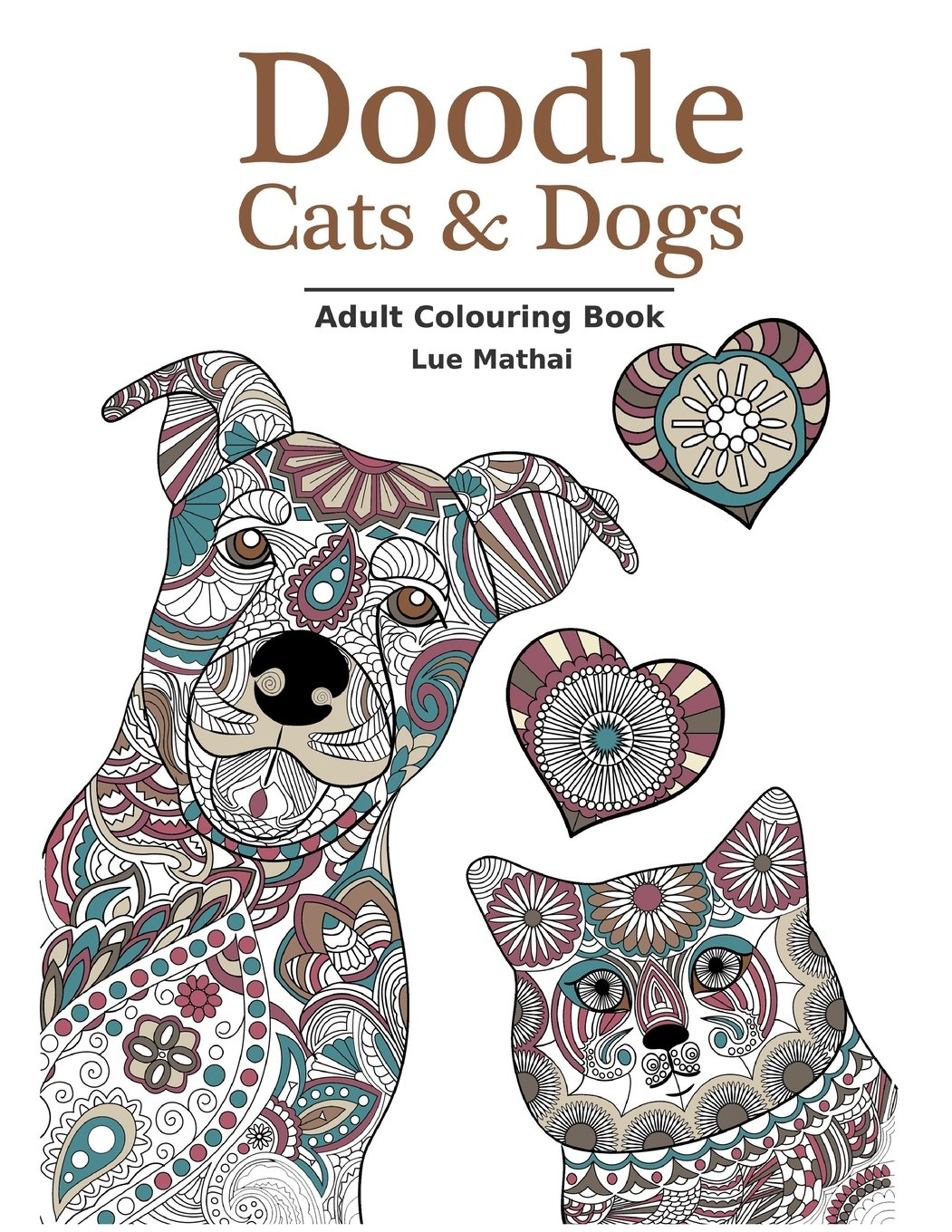 doodle cats u0026 dogs colouring book stress relieving cats