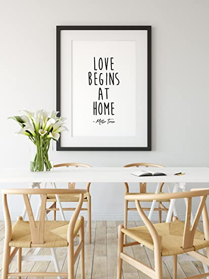 Amazon Com Love Begins At Home Mother Teresa Quote