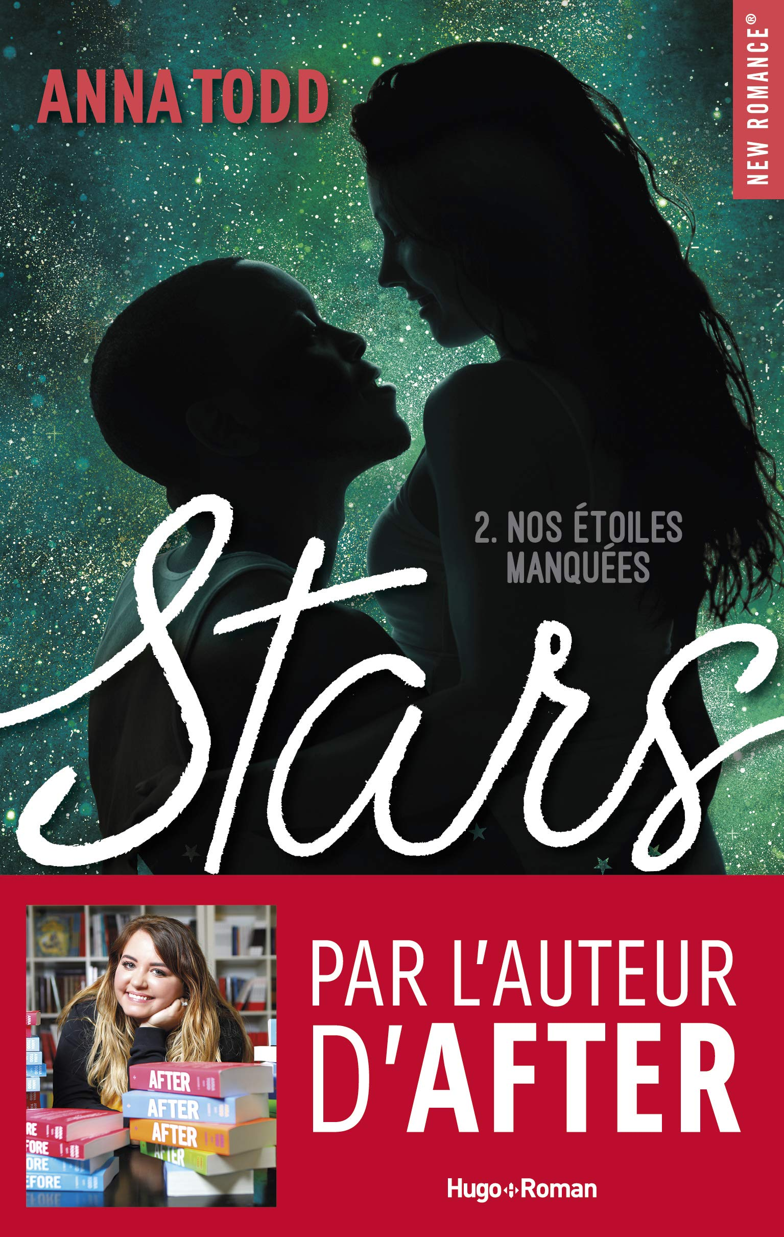 Amazon.fr - Stars - tome 2 Nos étoiles manquées (2) - Todd, Anna ...