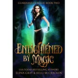 Enlightened by Magic: A Gargoyle Shifter Paranormal Romance (Guardians of Magic Book 2)