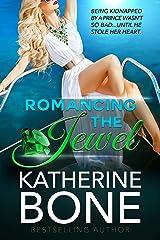 Romancing the Jewel Kindle Edition