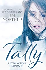 TALLY: A Polyamorous Romance Kindle Edition