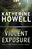Violent Exposure: An Ella Marconi Novel 4 (Detective Ella Marconi)