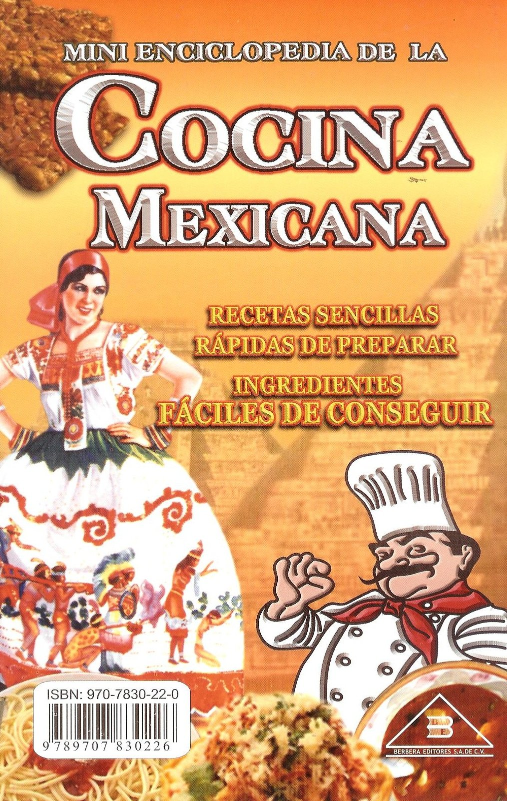 Cocina Mexicana, Mini Enciclopedia (Spanish Edition): Irma Bolanios, Berbera Editores: 9789707830226: Amazon.com: Books