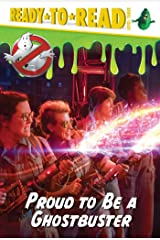 Proud to be a Ghostbuster Kindle Edition
