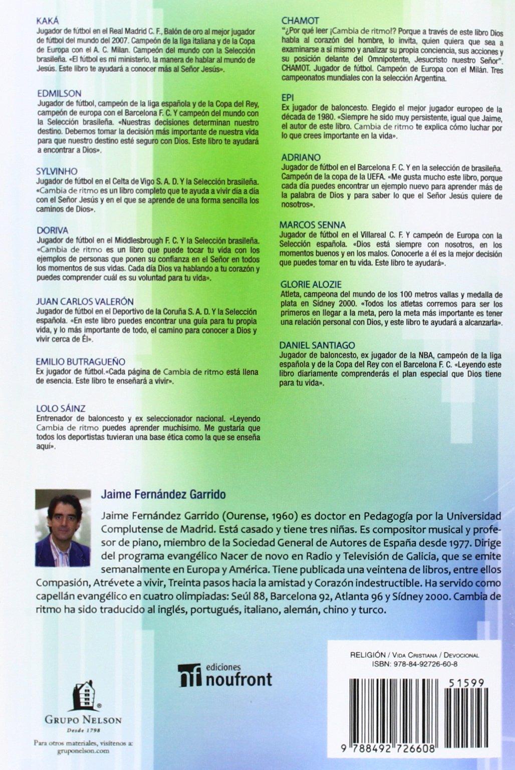 Cambia de Ritmo / Change of Pace (Spanish Edition): Jaime Fernandez Garrido: 9788492726608: Amazon.com: Books