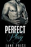 ROMANCE: Perfect Play: (College Virgin Bad Boy Football Romance) (New Adult Alpha Male Romance)
