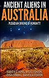 Ancient Aliens In Australia: Pleiadian Origins of Humanity