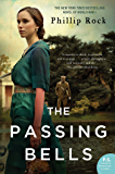 The Passing Bells: A Novel (Passing Bells series Book 1)