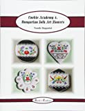 Hungarian Folk Art Flowers: Volume 7
