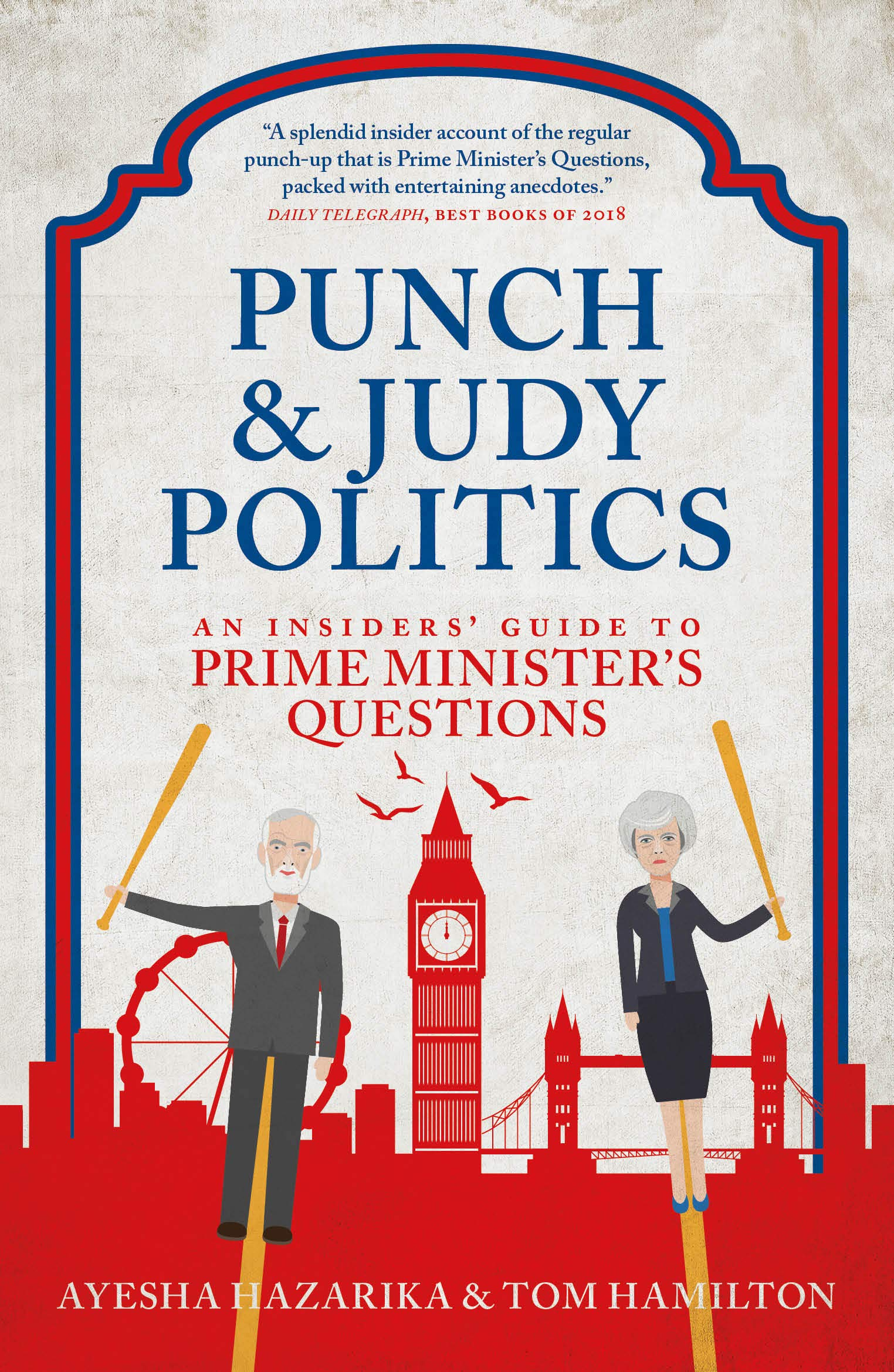 Punch and Judy Politics: An Insiders' Guide to Prime
