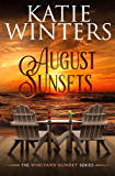 August Sunsets (The Vineyard Sunset Series Book 3)